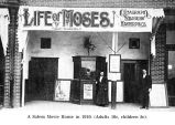 "Movie Theatre showing ""Life of Moses"" in Salem, Oregon, 1910"